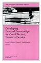 Developing External Partnerships for Cost-Effective, Enhanced Service: New Directions for Student Services, Number 96 (0787957887) cover image