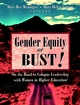 Gender Equity or Bust!: On the Road to Campus Leadership with Women in Higher Education (0787959987) cover image