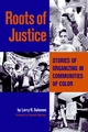 Roots of Justice: Stories of Organizing in Communities of Color (0787961787) cover image