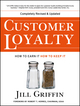 Customer Loyalty: How to Earn It, How to Keep It, New and Revised Edition (0787963887) cover image