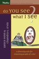 Do You See What I See?: A Diversity Tale for Retaining People of Color (0787978787) cover image