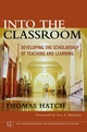 Into the Classroom: Developing the Scholarship of Teaching and Learning (0787981087) cover image