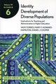 Identity Development of Diverse Populations: Implications for Teaching and Administration in Higher Education: ASHE-ERIC Higher Education Report, Volume 29, Number 6 (1118216687) cover image