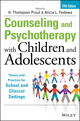 Counseling and Psychotherapy with Children and Adolescents: Theory and Practice for School and Clinical Settings, 5th Edition (1118772687) cover image