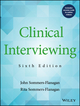 Clinical Interviewing, with Video Resource Center, 6th Edition (1119215587) cover image