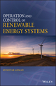 Operation and Control of Renewable Energy Systems (1119281687) cover image