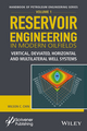 Reservoir Engineering in Modern Oilfields: Vertical, Deviated, Horizontal and Multilateral Well Systems (1119283787) cover image