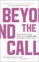 Beyond The Call: Why Some of Your Team Go the Extra Mile and Others Don't Show (1119962587) cover image