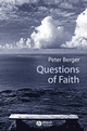 Questions of Faith: A Skeptical Affirmation of Christianity (1405108487) cover image