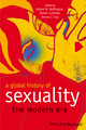 A Global History of Sexuality: The Modern Era (1405120487) cover image