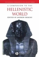 A Companion to the Hellenistic World (1405132787) cover image