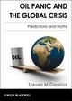Oil Panic and the Global Crisis: Predictions and Myths
