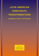 Latin American Democratic Transformations: Institutions, Actors, Processes (1405197587) cover image