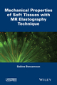 Mechanical Properties of Soft Tissues with MR Elastography Technique (1848215487) cover image