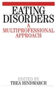 Eating Disorders: A Multiprofessional Approach (1861561687) cover image