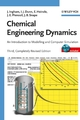 Chemical Engineering Dynamics: An Introduction to Modelling and Computer Simulation, Includes CD-ROM, 3rd, Completely Revised Edition (3527316787) cover image