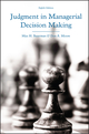 Judgment in Managerial Decision Making, 8th Edition (EHEP002487) cover image