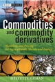 Commodities and Commodity Derivatives: Modeling and Pricing for Agriculturals, Metals and Energy (0470012188) cover image