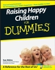 Raising Happy Children For Dummies (0470059788) cover image