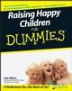 Raising Happy Children For Dummies (0470059788) cover image