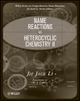 Name Reactions in Heterocyclic Chemistry II (0470085088) cover image