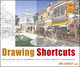 Drawing Shortcuts: Developing Quick Drawing Skills Using Today's Technology, 2nd Edition (0470435488) cover image