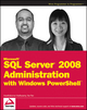 Microsoft SQL Server 2008 Administration with Windows PowerShell (0470477288) cover image