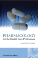 Pharmacology for the Health Care Professions (0470510188) cover image