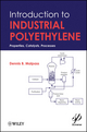 Introduction to Industrial Polyethylene: Properties, Catalysts, and Processes (0470625988) cover image