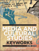 Media and Cultural Studies: Keyworks, 2nd Edition