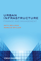Urban Infrastructure: Finance and Management (0470672188) cover image