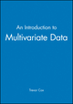 An Introduction to Multivariate Data (0470689188) cover image