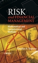 Risk and Financial Management: Mathematical and Computational Methods (0470849088) cover image