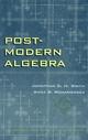 Post-Modern Algebra (0471127388) cover image