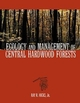Ecology and Management of Central Hardwood Forests  (0471137588) cover image