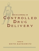 Encyclopedia of Controlled Drug Delivery, 2 Volume Set (0471148288) cover image