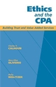 Ethics and the CPA: Building Trust and Value-Added Services  (0471184888) cover image