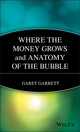 Where the Money Grows and Anatomy of the Bubble (0471238988) cover image