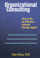Organizational Consulting: How to Be an Effective Internal Change Agent (0471263788) cover image
