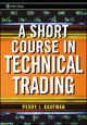 A Short Course in Technical Trading  (0471268488) cover image