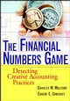 The Financial Numbers Game: Detecting Creative Accounting Practices (0471370088) cover image