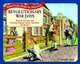 Revolutionary War Days: Discover the Past with Exciting Projects, Games, Activities, and Recipes (0471393088) cover image