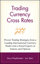 Trading Currency Cross Rates: Proven Trading Strategies from a Leading International Currency Trader and a Noted Expert on Futures and Options (0471569488) cover image