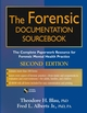The Forensic Documentation Sourcebook: The Complete Paperwork Resource for Forensic Mental Health Practice, 2nd Edition (0471682888) cover image