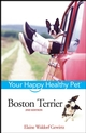 Boston Terrier: Your Happy Healthy Pet, 2nd Edition (0471748188) cover image