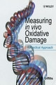 Measuring in vivo Oxidative Damage: A Practical Approach (0471818488) cover image