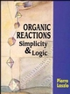 Organic Reactions: Simplicity and Logic (0471952788) cover image