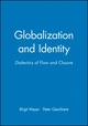 Globalization and Identity: Dialectics of Flow and Closure (0631212388) cover image