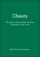 Obesity: The Report of the British Nutrition Foundation Task Force (0632052988) cover image
