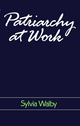 Patriarchy at Work: Patriarchal and Capitalist Relations in Employment, 1800-1984 (0745601588) cover image